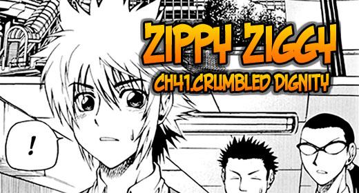Zippy Ziggy ch41