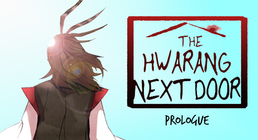 The Hwarang Next Door – Prologue