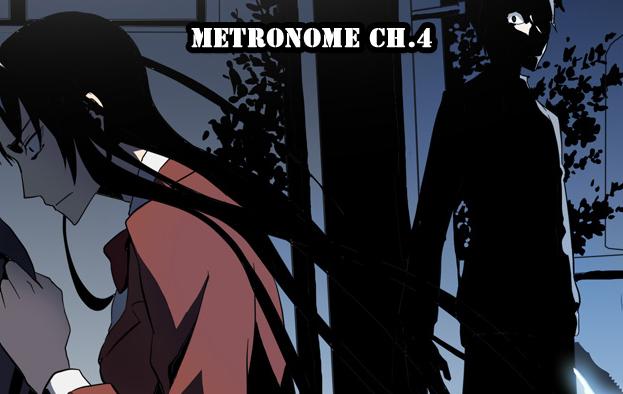 Metronome Ch.4