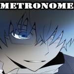 Metronome Ch. 7