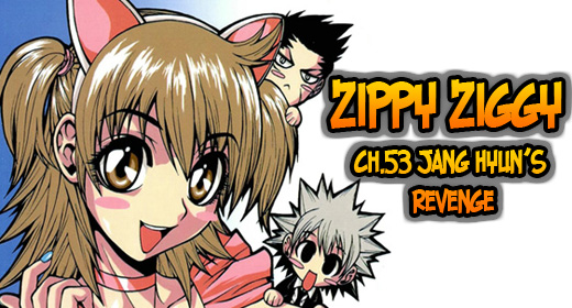 Zippy Ziggy – v7.ch53: Jang Hyun's Revenge