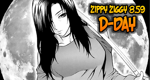 Zippy Ziggy – 8.59: D-Day