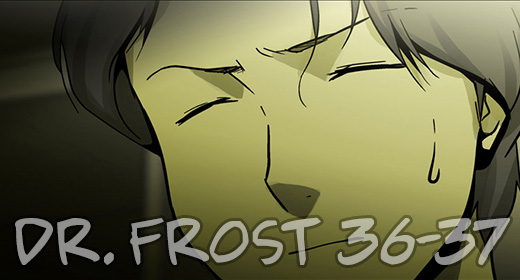 Dr. Frost ch36-37
