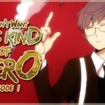 I Don't Want This Kind of Hero – Ch. 1
