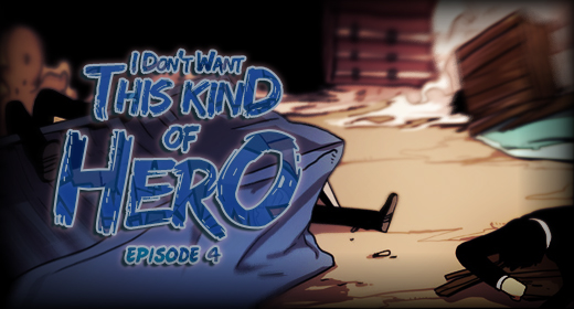 I Don't Want This Kind of Hero – Ch. 4