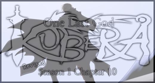Kubera: Season 1, Chapter 10 (revised)