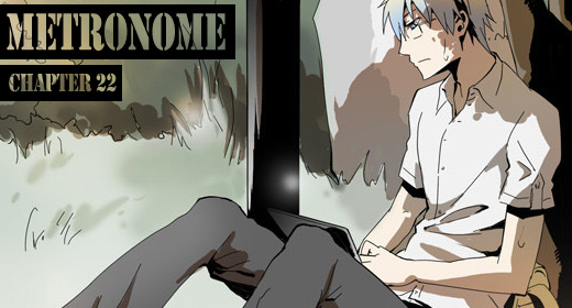 Metronome Chapter 22